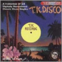 The Best Of T.K. Disco Singles: All Day, All Night
