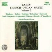 Early French Organ Music Vol 2 | Joseph Payne