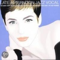 Late Afternoon Jazz Vocal