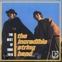 Best Of The Incredible String Band: 19661970