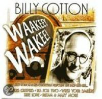 Billy Cotton  Waakeey Wakee