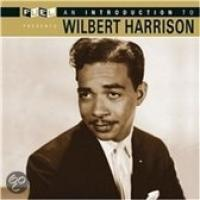 Introduction to Wilbert Harrison