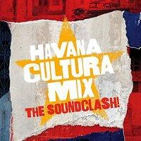 Havana Cultura Mix The Soundclash