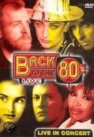 Back to the 80's Live in Concert