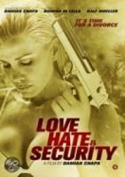Love Hate & Security