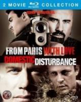 From Paris With Love|Domestic Disturbance