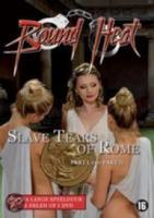 Bound Heat  Slave Tears Of Rome 1 & 2