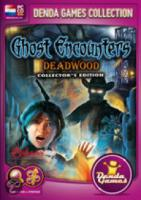 Ghost Encounters, Deadwood Reloaded