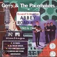 Gerry & The Pacemakers At Abbey Road: 1963 To 1966