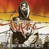 2Pac  The Way He Wanted It Volume 5