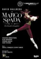 Bolshoi Theatre  Marco Spada  The Bandit'S Daughter
