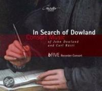 In Search Of Dowland: Consort Music