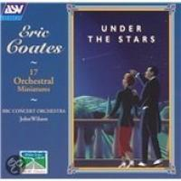 Coates: Under the Stars | Wilson, BBC Concert Orchestra