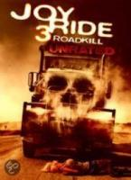Joy Ride 3  Roadkill
