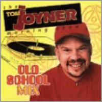 Tom Joyner's Old School Mix
