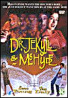 Dr. Jekyll & Mrs. Hyde