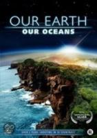 Our Earth  Our Oceans