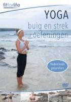 Fit For Life  Yoga Buig en strekoefeningen