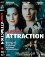 Lethal Attraction