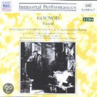 Immortal Performances  Gounod: Faust | Pelletier, et al