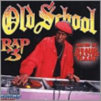 Old School Rap Vol. 3