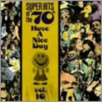 Super Hits Of The '70s: Have A...Vol. 16
