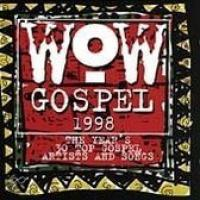 WOW Gospel 1998: The Year's 30 Top...