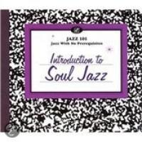 Jazz 101: Introduction To Soul Jazz