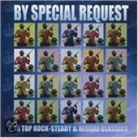 By Special Request: 18 Top RockSteady...