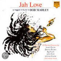 Jah Love: A ReggaeTribute to Bob Marley