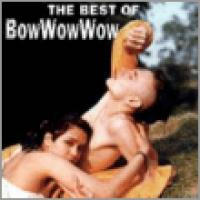 The Best Of Bow Wow Wow (RCA)