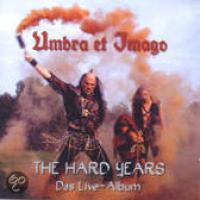Hard Years, The (Das Live Album) (speciale uitgave)