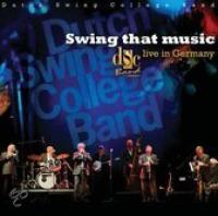 Swing That Music  Live In Germany