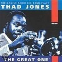 Plays Thad Jones: The Great One