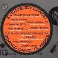Everybody Dance: Remixed Dance Classics