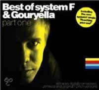 Best Of System F & Gouryella Part I