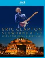 Eric Clapton  Slowhand At 70  Live The Royal Alb