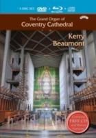 Kerry Beaumont  The Grand Organ Of Coventry Cathedr