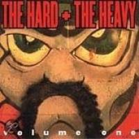 The Hard & The Heavy Vol. 1