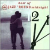 Best Of Jazz 'Round Midnight