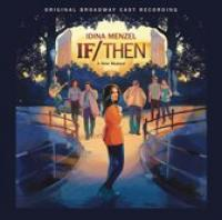 If|Then : A New Musical