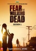 Fear The Walking Dead  Seizoen 1