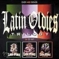 Latin Oldies Trilogy