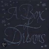 A Box Of Dreams (speciale uitgave)