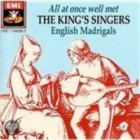 All at once well met  English Madrigals | King's Singers
