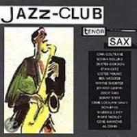 Jazz Club: Tenor Sax
