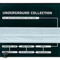 Underground Collection: The...