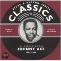 The Chronological Johnny Ace: 19511954