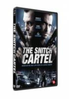 Snitch Cartel
