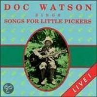 Doc Watson Sings Songs For Little Pickers